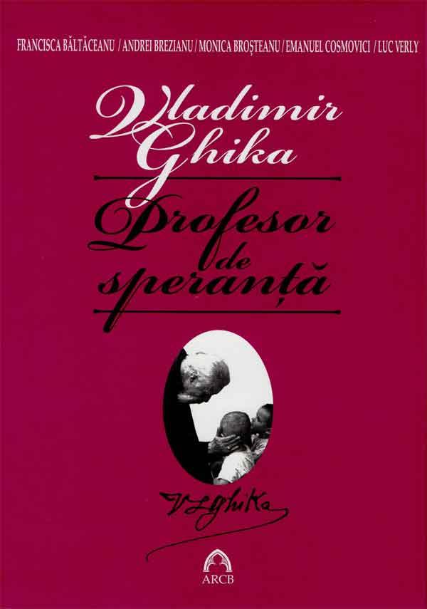 """Vladimir Ghika """"profesor de speranță"""""""