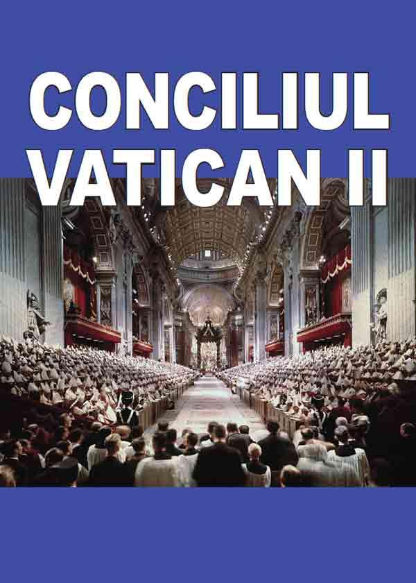 Conciliul Vatican II (ediţie revizuită)