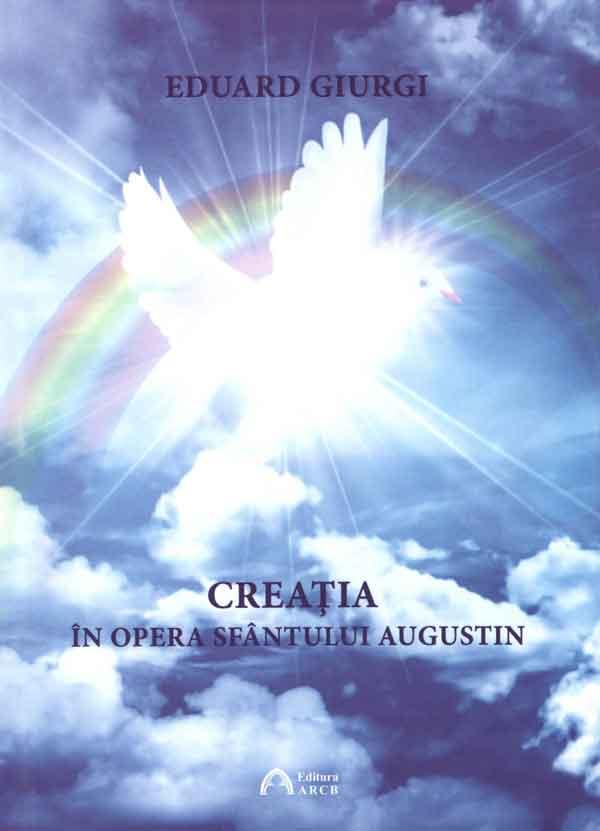Creația în opera Sfântului Augustin