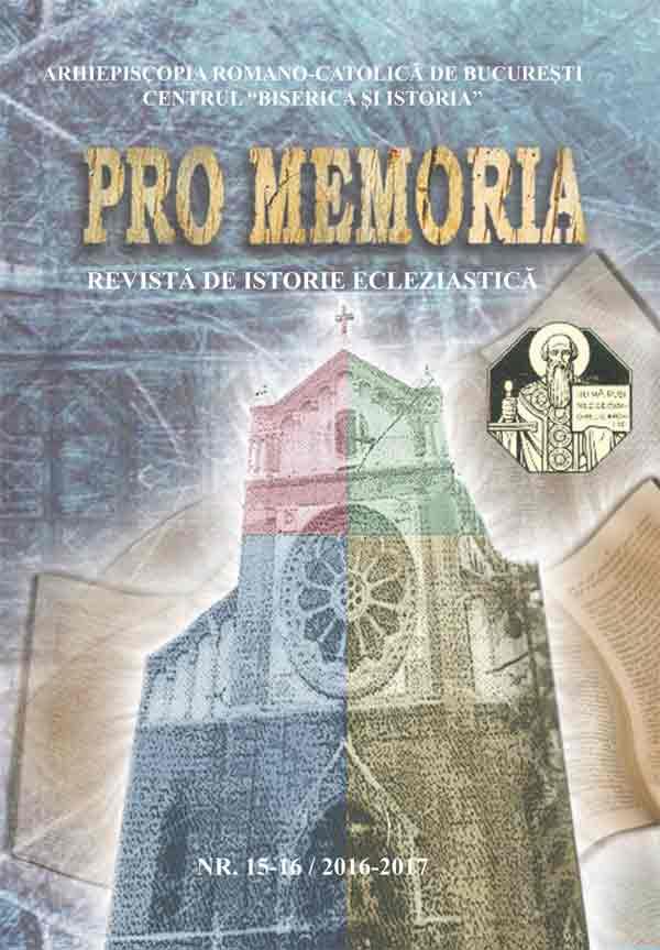 Pro memoria. Revistă de istorie ecleziastică, nr. 15-16/2016-2017