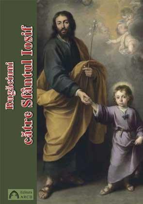 Rugăciuni către Sfântul Iosif